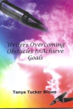 Writers Overcoming Obstacles to Achieve Goals - Copyedited